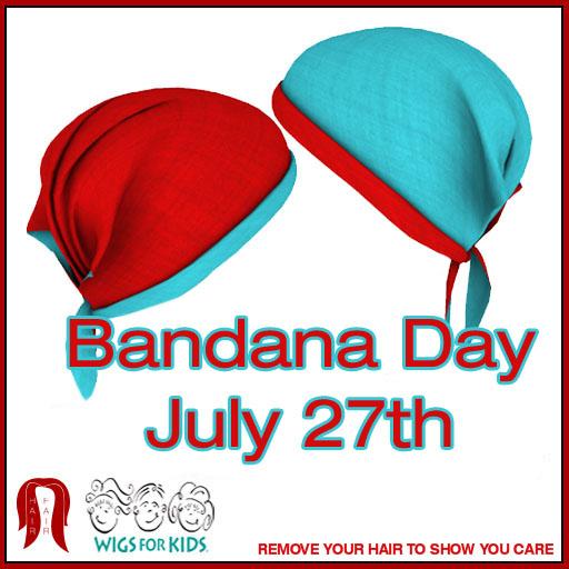 Bandana Day July 27th